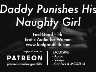 DDLG Roleplay: Rough Daddy Spanks & Punishes You + Aftercare (Erotic Audio)